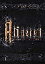Alhazred: Author of the Necronomicon (Necronomicon Series (2))