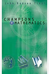 Champions of Mathematics Kindle Edition