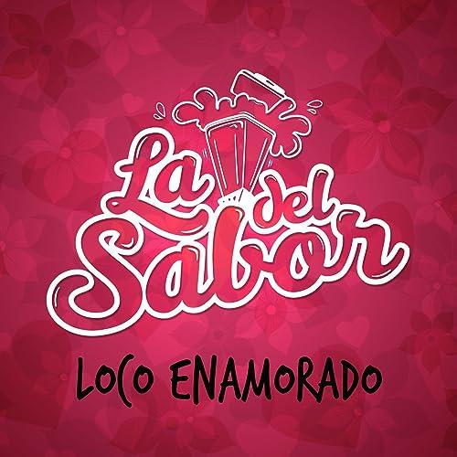 Loco Enamorado de La Licuadora del Sabor en Amazon Music - Amazon.es