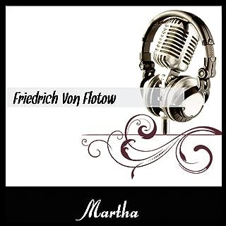 Friedrich Von Flotow : Martha