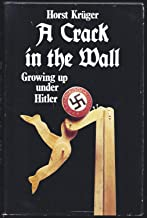 A Crack in the Wall (English and German Edition)