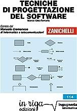 Tecniche di progettazione del software: Coedizione Zanichelli - in riga (in riga ingegneria Vol. 114) (Italian Edition)
