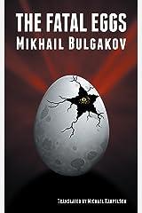 The Fatal Eggs (English Edition) eBook Kindle