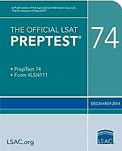 The Official LSAT PrepTest 74: December 2014 LSAT (Official LSAT PrepTests)