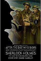 After the East Wind Blows: WWI and Roaring Twenties Adventures of Sherlock Holmes (Sherlock Holmes: After the East Wind Blows Book 1) Kindle Edition