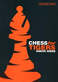 Chess for Tigers (Batsford Chess Book)