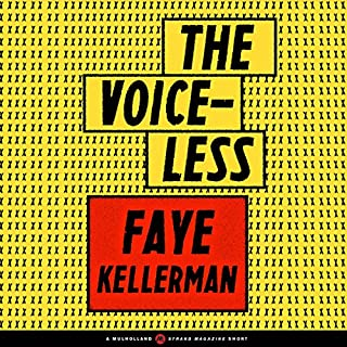 The Voiceless                   By:                                                                                                                                 Faye Kellerman                               Narrated by:                                                                                                                                 Kristin Kalbli                      Length: 19 mins     2 ratings     Overall 3.5