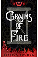 Grains of Fire (The Bohemians Book 2) Kindle Edition
