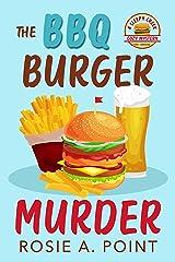 The BBQ Burger Murder (A Sleepy Creek Cozy Mystery Book 3) Kindle Edition