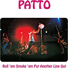 Roll Em Smoke Em Put Another Line Out: Remastered & Expanded Edition