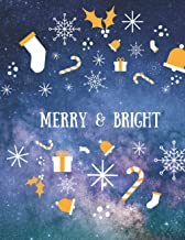 Merry & Bright: Journal & Notebook to write in with lines 8.5x11: A Keepsake Journal of Family Christmas Memories   Perfec...