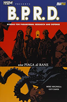 Hellboy presenta B.P.R.D. vol.03: Una piaga di rane (Nuova ed) [Fumetto]