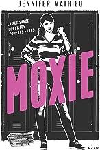 Moxie (Littérature ado) (French Edition)