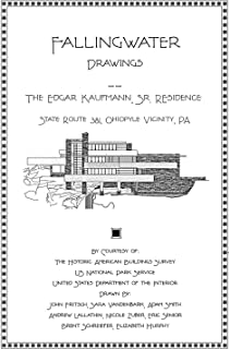 Fallingwater Drawings, The Edgar Kaufmann Sr. Residence by Frank Lloyd Wright