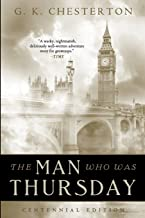 The Man Who Was Thursday: Centennial Edition