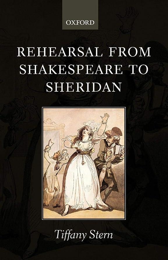 ターゲットドキュメンタリー舌Rehearsal from Shakespeare to Sheridan
