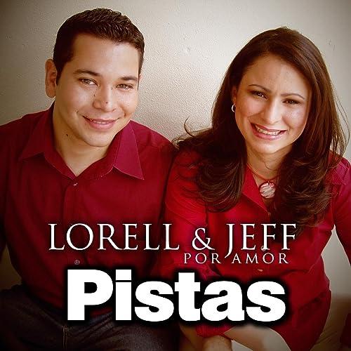 lorell y jeff por amor
