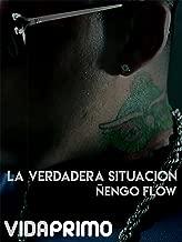 La Verdadera Situacion - Ñengo Flow
