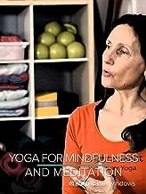 Yoga for Mindfulness and Meditation