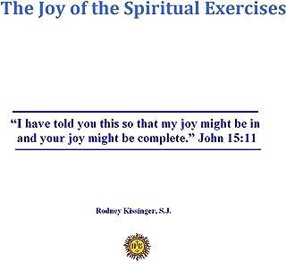 The Joy of the Spiritual Exercises