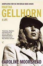 Martha Gellhorn: A Life (English Edition)