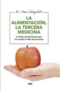 Alimentación, la tercera medicina (ALIMENTACION