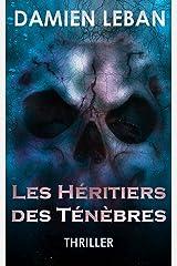 Les Héritiers des Ténèbres Format Kindle