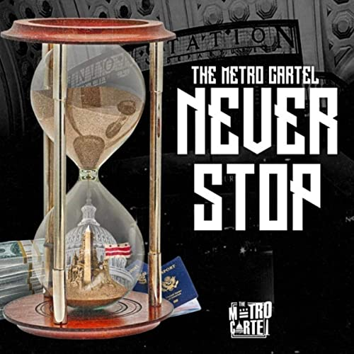 Never Stop [Clean] by The Metro Cartel on Amazon Music ...