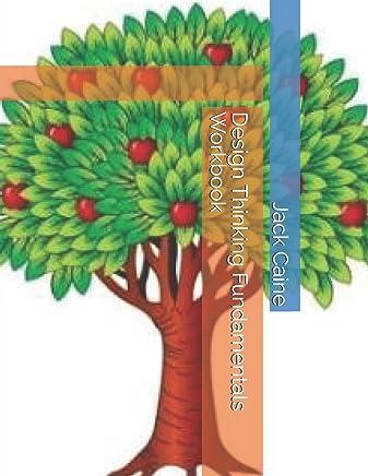 Design Thinking Fundamentals Workbook
