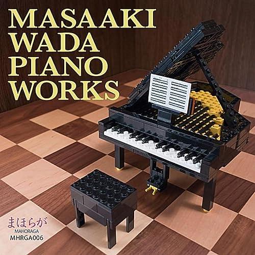 Masaaki Wada Piano Works 和田昌昭ピアノ作品集