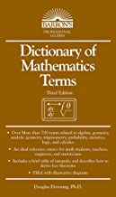 Dictionary of Mathematics Terms (Barron's Professional Guides)