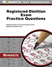 Registered Dietitian Exam Practice Questions (First Set): Dietitian Practice Tests & Review for the Registered Dietitian Exam