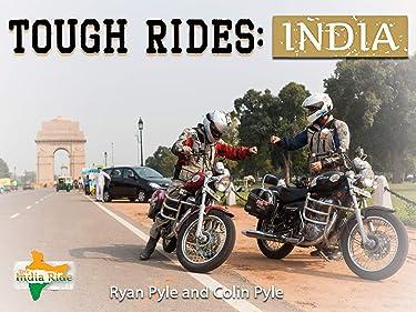 Tough Rides: India