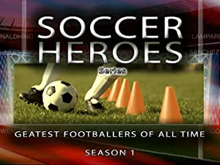 Soccer Heroes Series: Greatest Footballers of All Time