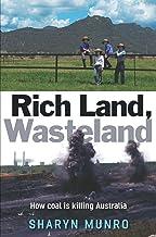 Rich Land, Wasteland