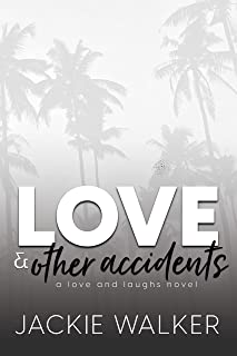 Love & Other Accidents (Love and Laughs Book 5)