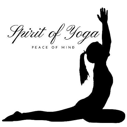 Spirit of Yoga: Peace of Mind, Spiritual Awareness, Namaste ...