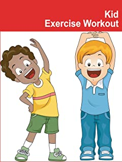 Kid Exercise Workout
