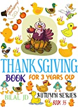 THANKSGIVING BOOK FOR 3 YEARS OLD: COLORING BOOKS: ACTIVITY BOOKS: THANKSGIVING BOOKS-PAPERBACK (AUTUMN)