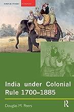 India under Colonial Rule: 1700-1885 (Seminar Studies)