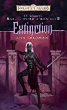 Extinction (Forgotten Realms: R.A. Salvatore's War of the Spider, Book 4)