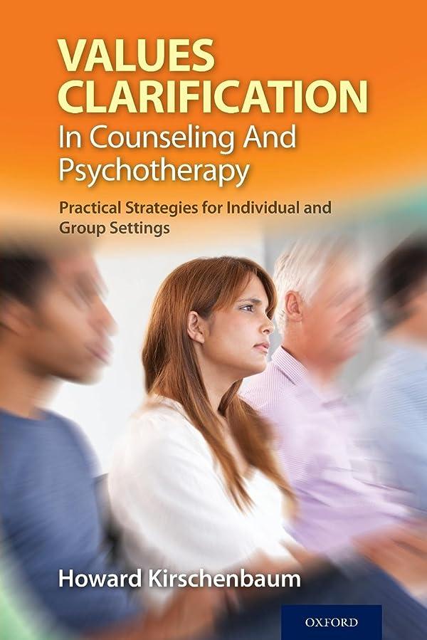割合メタルライン肉Values Clarification in Counseling and Psychotherapy: Practical Strategies for Individual and Group Settings