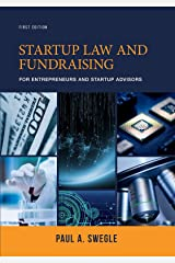 Startup Law and Fundraising for Entrepreneurs and Startup Advisors Kindle Edition