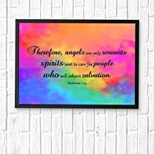 Therefore, angels are only servants - spirits sent to care for people who will inherit salvation.Christian's Gifts Bible Posters for Office and Room Scripture Quotes Printed Wall Art Framed 16x12in