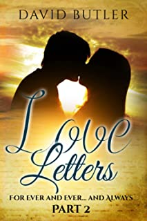 Love Letters - Part 2: For Ever and Ever... and Always