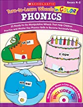 Turn-to-Learn Wheels in Color: Phonics: 25 Ready-to-Go Manipulative Wheels That Help Children Practice and Master Key Phonics Skills to Become Successful Readers: Grades K-2