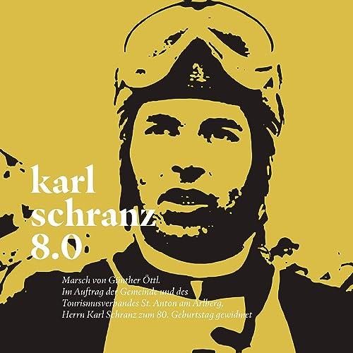 Karl schranz 8.0 (Marsch zum 80. Geburtstag von Karl Schranz)