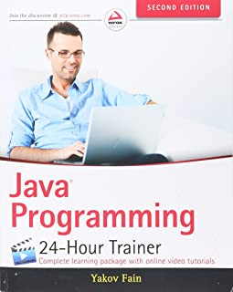 Java Programming: 24-Hour Trainer