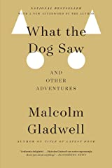 What the Dog Saw: And Other Adventures (English Edition) eBook Kindle