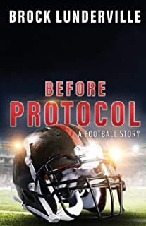 Before Protocol: A Football Story